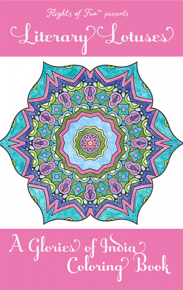 Literary Lotuses: A Glories of India Coloring Book (Volume 2)