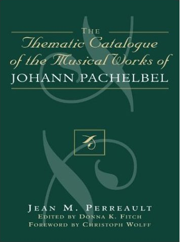 Thematic Catalogue of the Musical Works of Johann Pachelbel